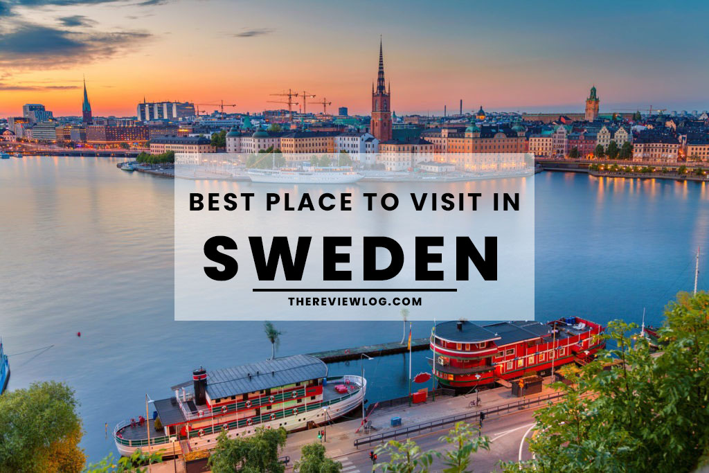 5 Best Places to Visit in Sweden