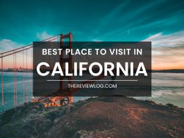 44 best places to visit in California