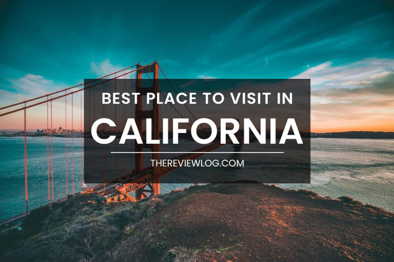 44 best places to visit in California : Don't miss it!