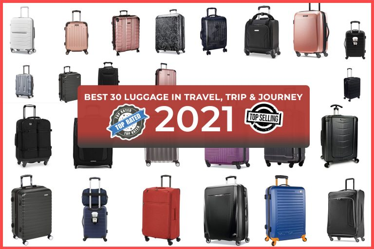 Best 30 Luggage for Travel, Trip & Journey 2021